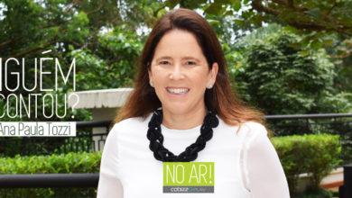 Photo of NO AR – Ninguém te contou? com Ana Paula Tozzi (Popy) – S1E2
