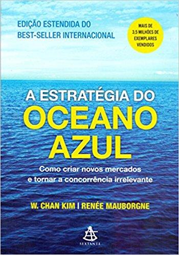 A Estratégia do Oceano Azul.